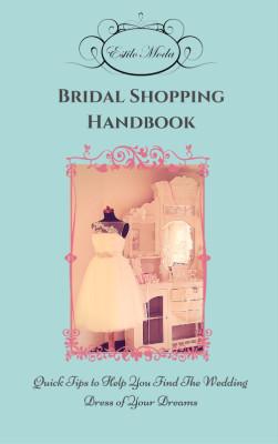 Estilo Moda Bridal - Ultimate Bridal Shopping Guide